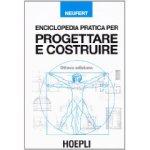 Enciclopaedia Pratica per Progettare e Costruire